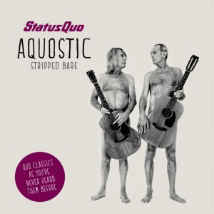 Status Quo – Aquostic (Stripped Bare)
