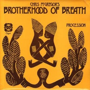 Chris McGregor´s Brotherhood of Breath Procession/Live at Toulouse