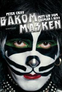 Peter Criss med Larry Sloman Bakom masken – Mitt liv som Catman i Kiss