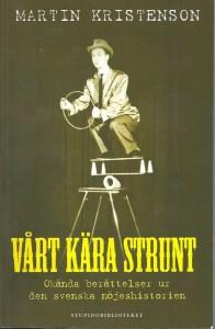 Martin Kristenson VÅRT KÄRA STRUNT