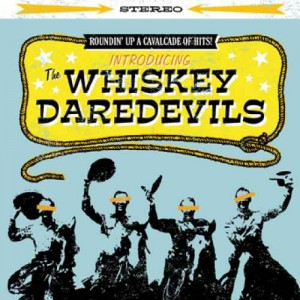 Whiskey Daredevils / Introducing The Whiskey Daredevils  (Knock Out Records)
