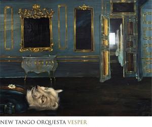 New Tango Orquestra / Vesper  (Hoob Records 015)