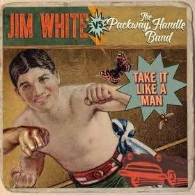 Jim White vs The Packway Handle Band  –  Take It Like A Man Yep Roc Records